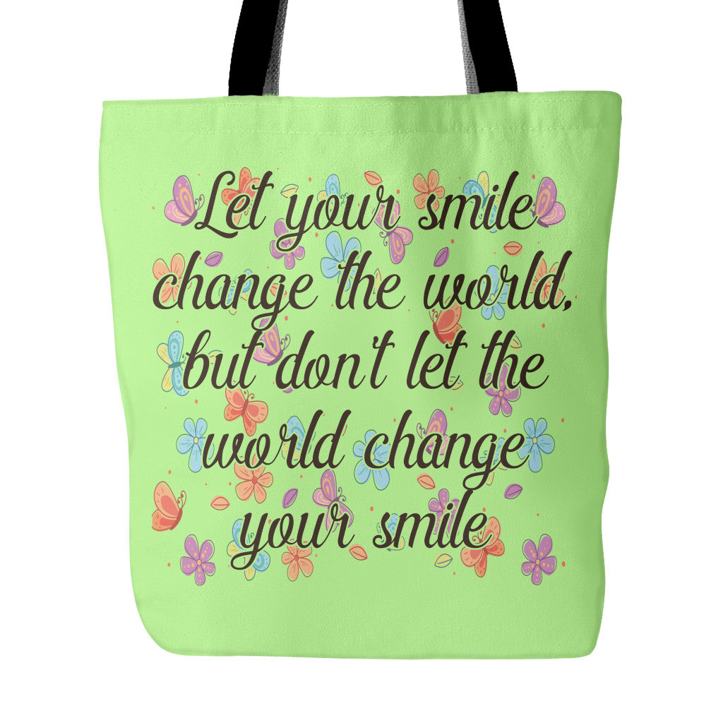 Nice Quotes On Beautiful Smile: Let Smile Change The World Beautiful Smile Quotes Tote Bag