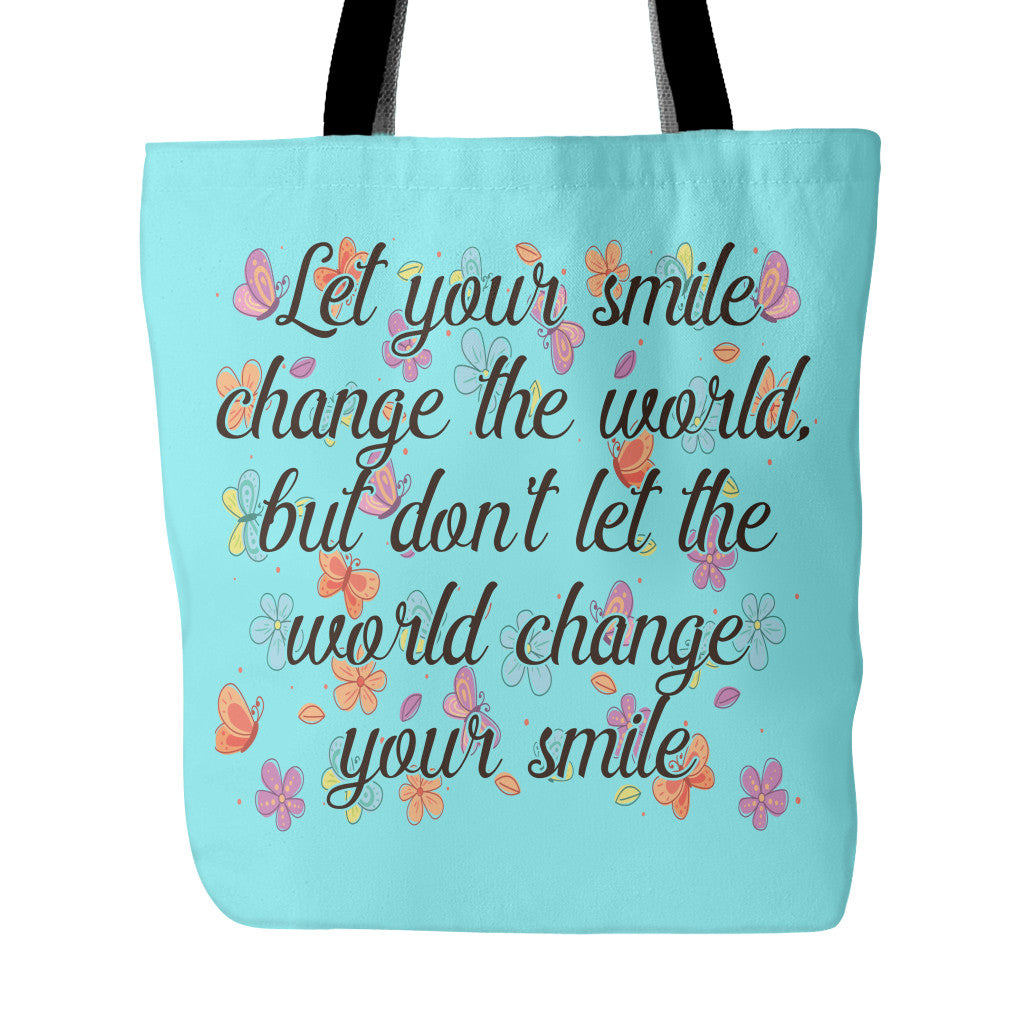 Best Smile In The World Quotes: Let Smile Change The World Beautiful Smile Quotes Tote Bag