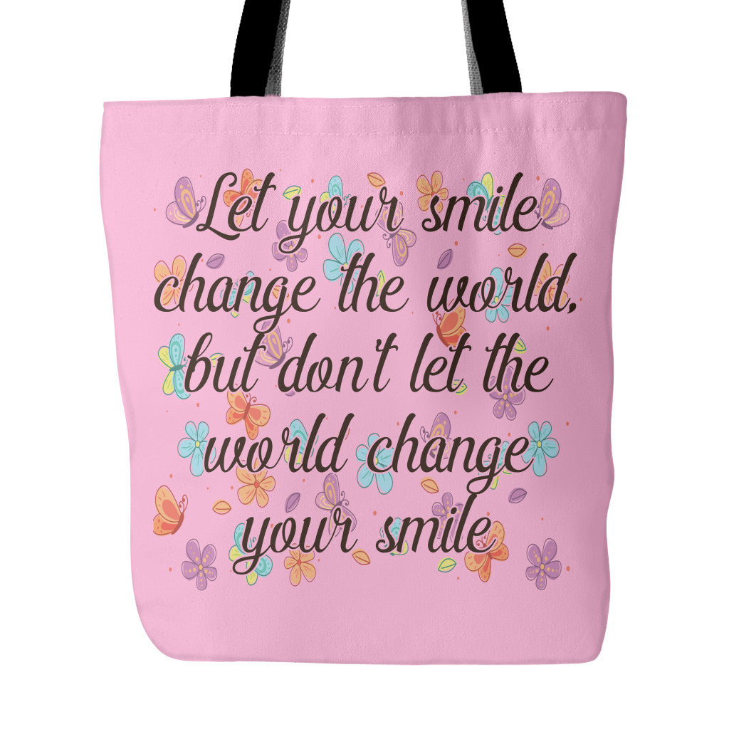 Quotes On Smile Let Smile Change The World Beautiful Smile Quotes Tote Bag  Good
