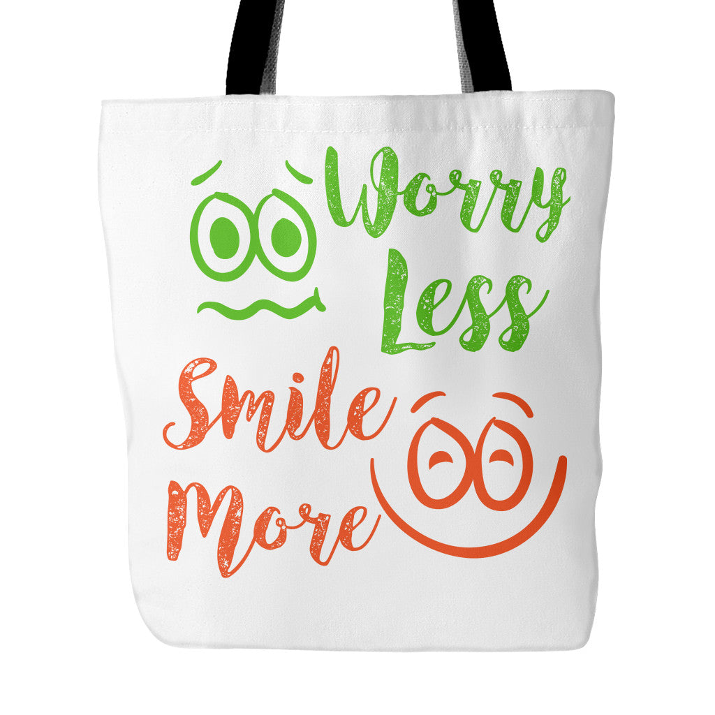 Well-known Worry Less Smile More Beautiful Smile Quotes Tote Bag - Good  LC09