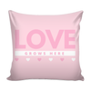 'Love grows here' Love Quotes Pillow Cover with Pillow Insert