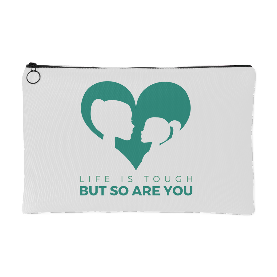 'Life is tough, but so are you' Mother Daughter Quotes Pouch