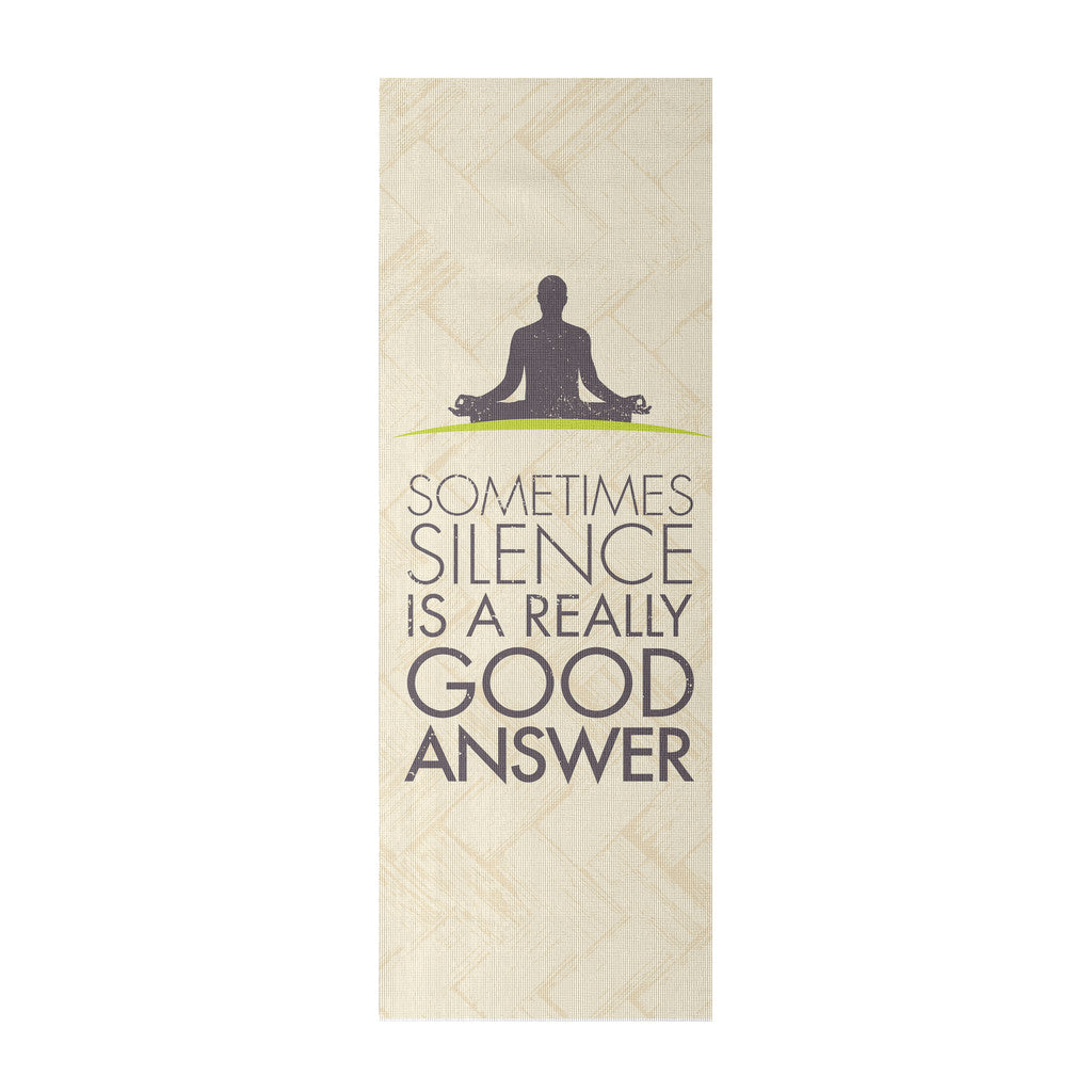 Quotes Yoga Sometimes Silence Is A Really Good Answer' Quotes Yoga Mat  Good