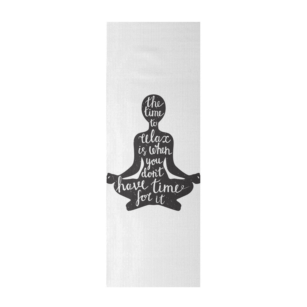 Yoga Mat - 'The Time To Relax Is When You Don't Have Time For It' Quotes Yoga Mat