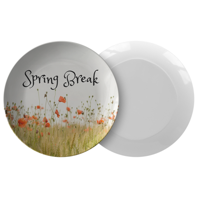 'Spring Break 2018' Spring Quotes Plate