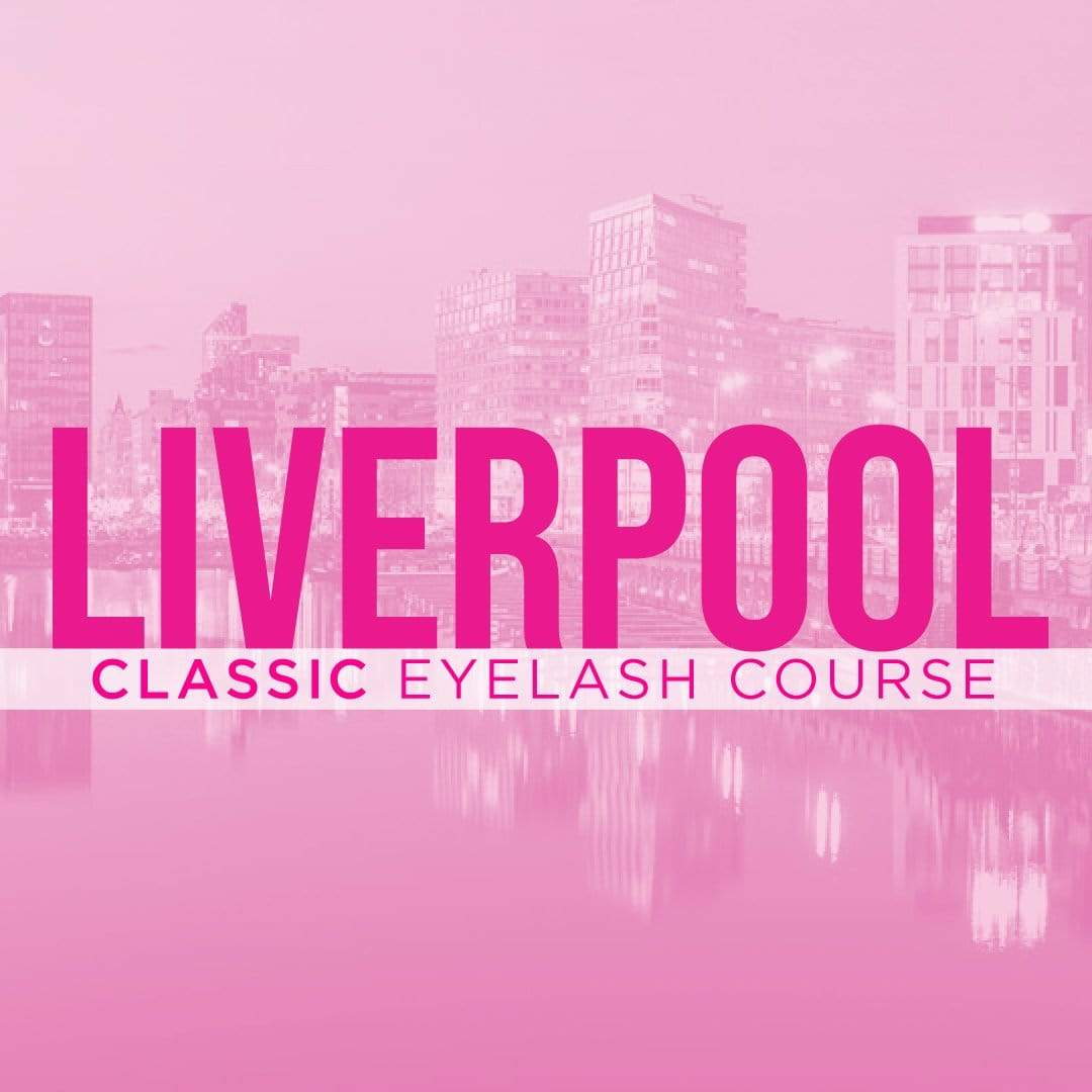Classic Eyelash Extensions Training Course (Liverpool)