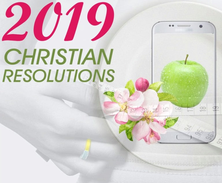 7 Christian New Year's Resolutions for 2019 (and Any Other Modern Year)