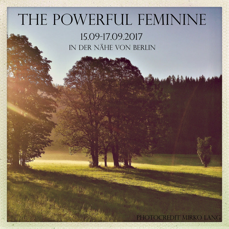 The Powerful Feminine 10.11-12.11.2017