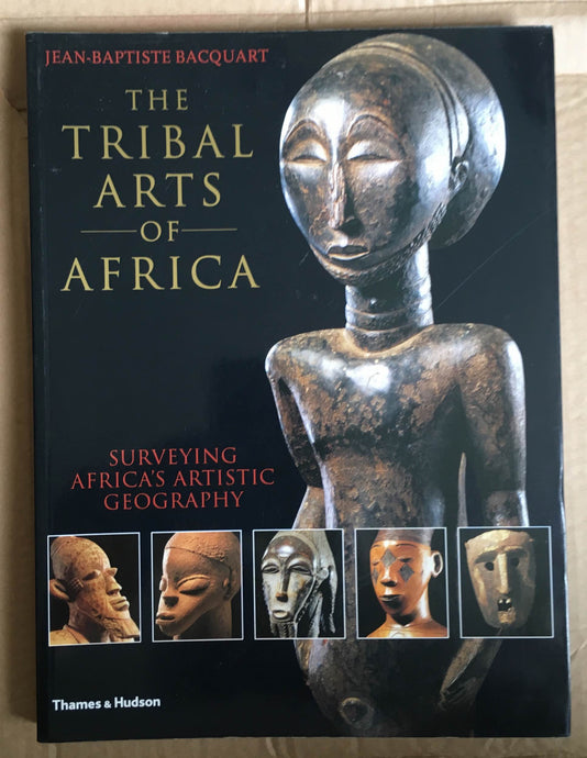 Book :The Tribal Arts of Africa  Surveying Africa's Artistic Geography Jean-Baptiste Bacquart