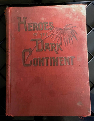 Book : Heroes of the Dark Continent