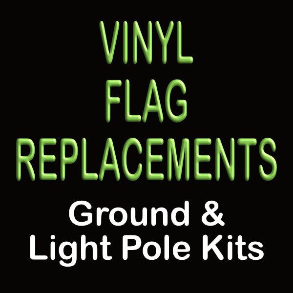 Vinyl Flag Replacements - Big Shot Promotions