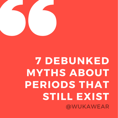 7 debunked myths about periods that still exist