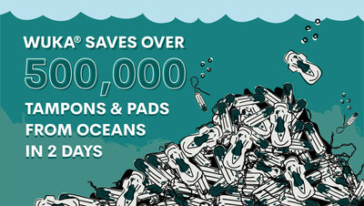 WUKA saves over 500,000 tampons and pads from landfill and ocean