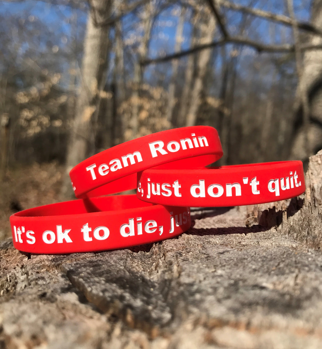 It's ok to die, just don't quit.