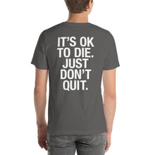 Just Don't Quit Short-Sleeve T-Shirt