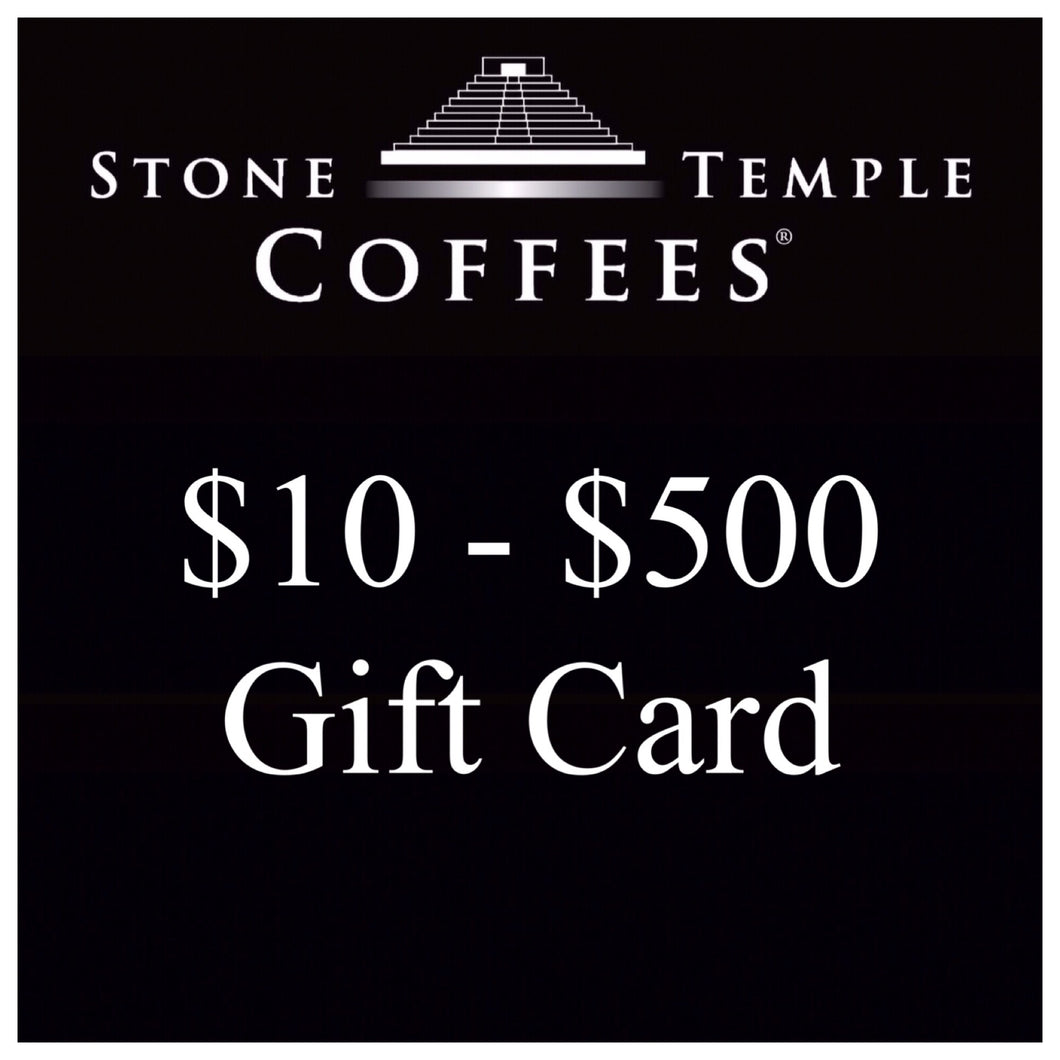 Stone Temple Coffees - Gift Cards $10 to $500