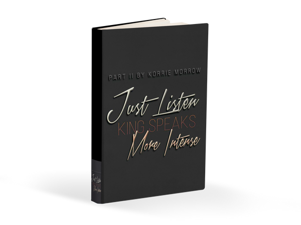 Just Listen King Speaks More Intense (E-BOOK VERSION)