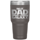 Best Dad in the Galaxy Tumbler For Dad Father's day Gift Funny Tumbler Gift
