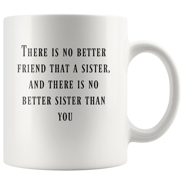 Sister gift coffee mug Gift for sister Coffee mug  Sister mug sister birthday