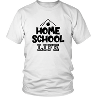 Home School Life Shirt for Parents Mom Dad T-Shirt Funny Graphic Tees