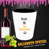 Halloween shot glass Drink up Its Halloween Gothic Funny party favor ceramic