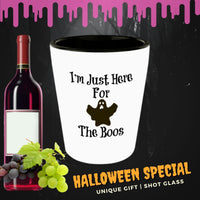 I'm Just Here For The Boos Novelty Shot Glass For Halloween Gifts Collectibles Ceramic