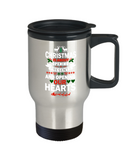 Travel Mugs/Christmas Is About Opening Presents And Opening Our Hearts/Stainless Steel