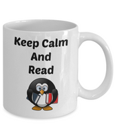 Funny Coffee Mug-Keep Calm And Read-Novelty Tea Cup Gift Penguin Bookworms Readers