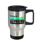 Travel Coffee Mug/Grandma You Are My Oldest Best Friend/Novelty Coffee Cup/Gift For Grandmother