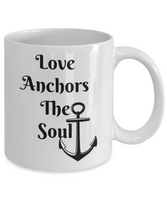 Novelty Coffee Mug-Love Anchors The Soul-Inspirational-tea cup-gift-friends-family