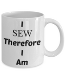 Sewing mug-I Sew Therefore I Am-funny coffee-novelty-tea cup gift-seamstress-designer-tailor