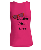 Hot Pink Top -Coolest Mom Ever- Pink Tank Top Woman's Cotton Cool Top Fun Bright