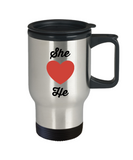 Travel Coffee Mug-She Loves He-Tea Cup Gift couples valentines anniversary wedding