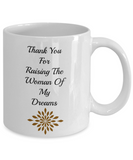 Novelty Coffee Mug-Thank You For Raising The Woman Tea Cup Gift Wedding In-Laws Sentiment