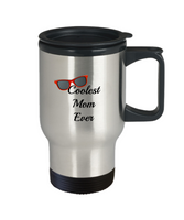 Coolest Mom Ever Travel Mug Gift Mother's Day Birthday Gift For Women Funny Travel Coffee Cup