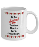 To An Awesome Teacher Thanks For A Great Year/Novelty Coffee Mug/Coffee Cup Gift For Teachers