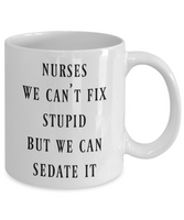 Funny nurse coffee mug Nurse gift Funny mugs