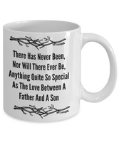 Love Between A Father and Son/ Sentiment/ Novelty Coffee Mug/ Gift Father's Day Or Birthday