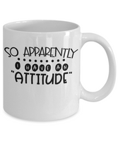 Sarcastic Funny Coffee Mug Custom Gift for Friends
