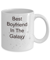 Best Boyfriend In The Galaxy- funny coffee mug -tea cup gift- novelty- for valentines-birthday