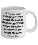 Novelty Coffee Mug-Thinking Of You Keeps Me Awake-Sentiment Tea Cup Gift Husband Mug With Sayings