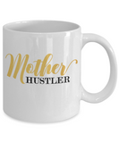 Funny Coffee Mug mother hustler tea cup gift moms mugs with sayings working mothers birthday gift