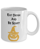 Eat Drink and Be Scary Halloween Mug