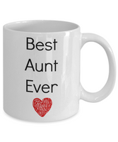Best Aunt Ever Funny Novelty Coffee Mug Tea Cup Gift Family Mug With Sayings