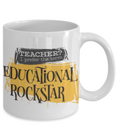 Educational Rockstar-funny-teachers coffee mug-tea cup gift-novelty-tutors,professors,