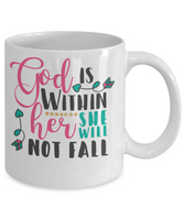 Coffee mug scripture quote tea cup gift mug with sayings God is within her birthday gift women