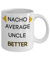 Uncle gift ideas funny uncle mug mugs with sayings