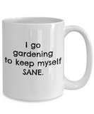 Coffee Mug Garden Plants  - I Keep Myself Sane Gardening
