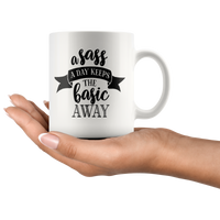 Sassy coffee mug for women Funny gift Novelty mug Coffee lover custom mug