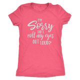 Women Funny T-shirt , body-hugging fit that feels like a second-skin